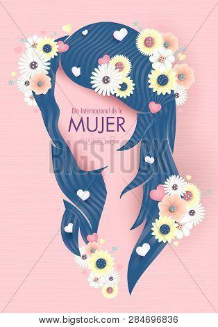 Greeting Card Of Dia International De La Mujer - International Women S Day In Spanish Language. Silh