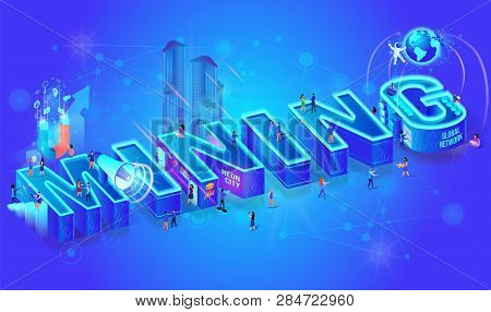 Vector 3d Neon Isometric Word Mining On Blue Gradient Background. Little People Using Electronics Te
