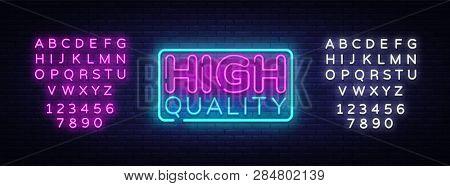Higt Quality Neon Sign Vector. Premium Quality Design Template Neon Sign, Light Banner, Neon Signboa