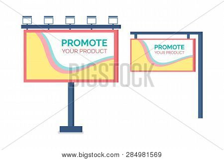 Billboard Promote Product, Design Of Bigboard, Flat View. Template For Outdoor Advertising, Standing