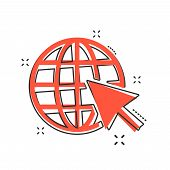 Vector cartoon go to web icon in comic style. Globe world sign illustration pictogram. WWW url business splash effect concept. poster