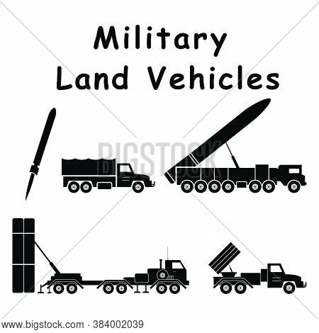 Military Land Combat Artillery Vehicles. Pictogram Depicting Ground War Machines And Equipment. Eps