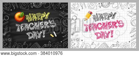 World Teachers Day. Chalk Lettering Happy Teachers Day On Chalkboard And On Checkered Paper. Frame W