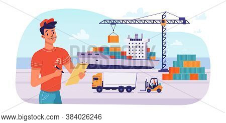 Delivery Logistics By Ship, Parcels Shipping Loading Or Unloading In Port, Vector Flat Design. Marit