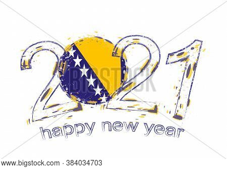 Happy New 2021 Year With Flag Of Bosnia And Herzegovina. Holiday Grunge Vector Illustration.