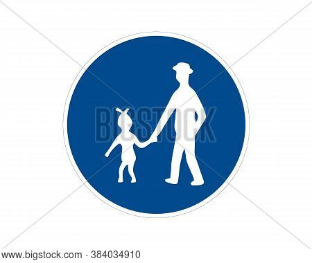 Command Road Sign. Pedestrian Path, Footpath, Road Sign, Vector Icon. Blue Circle Button. White Silh