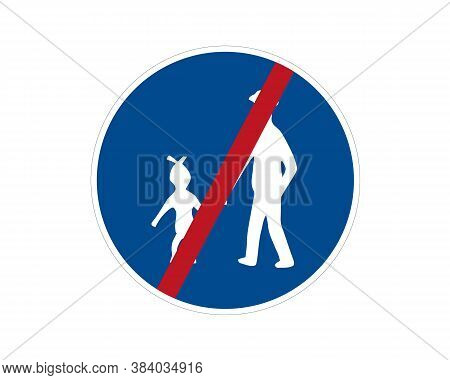 End Command Road Sign. Pedestrian Path, Footpath, Road Sign, Vector Icon. Blue Circle Button. White