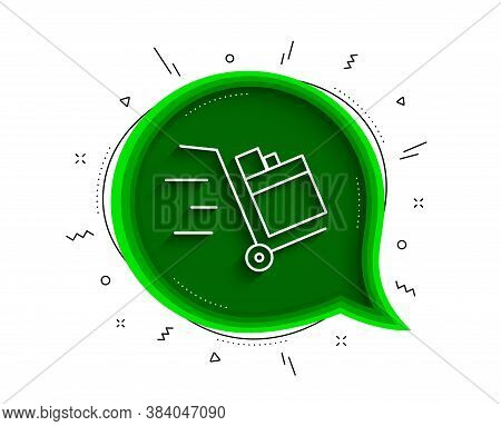 Push Cart Line Icon. Chat Bubble With Shadow. Delivery Service Sign. Express Shipping Symbol. Thin L