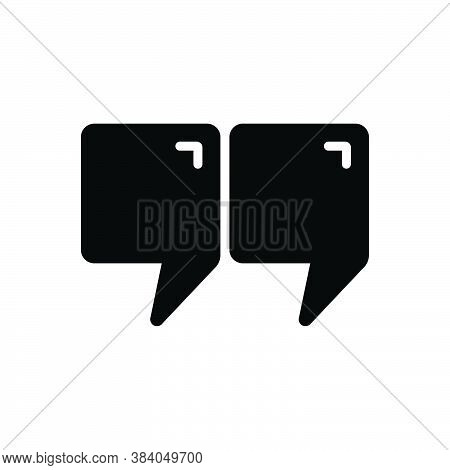 Black Solid Icon For Quote Speech Testimonial  Chat Extract Citation Reference Indications Border Po