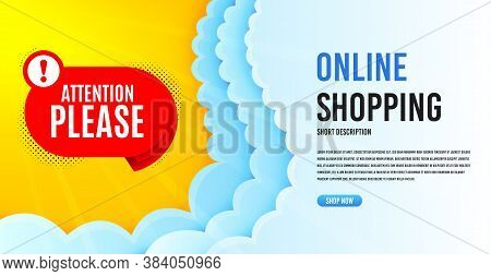 Attention Please Badge. Clouds Banner Template. Warning Chat Bubble Icon. Special Offer Label. Onlin