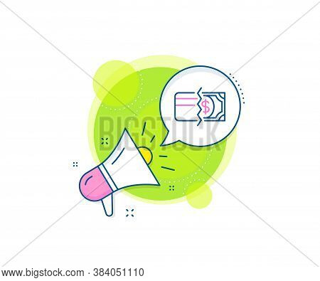 Payment Methods Sign. Megaphone Promotion Complex Icon. Credit Card Or Cash Line Icon. Business Mark