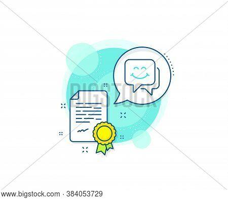 Happy Emoticon Chat Sign. Certification Complex Icon. Smile Face Line Icon. Speech Bubble Symbol. Ce