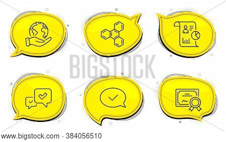 Chemical Formula Sign. Diploma Certificate, Save Planet Chat Bubbles. Approved Message, Report And A