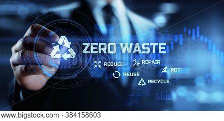 Zero Waste. 5r. Nature, Ecology Concept On Virtual Screen.