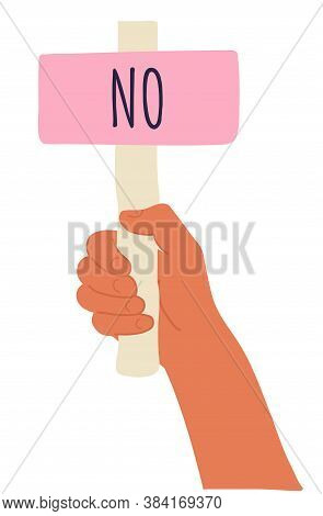 Cartoon Vector Illustration Of No Banner In Human Hand On White Background. Test Question. Choice He