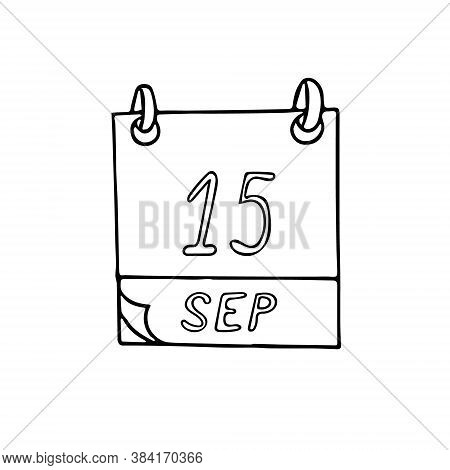 Calendar Hand Drawn In Doodle Style. September 15. International Day Of Democracy, Date. Icon, Stick