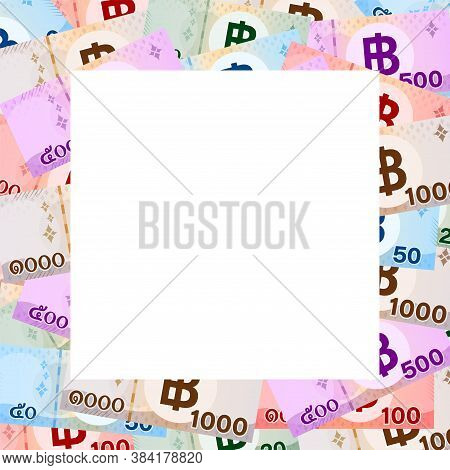 Thai Banknote Money Baht And White Space For Banner, Illustration Paper Money Graphic, Bank Note And