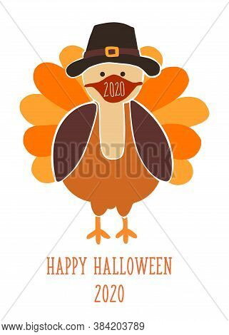 Thanksgiving 2020 Greeting Card Template. Fully Editable Vector Illustration. Turkey Wearing A Face