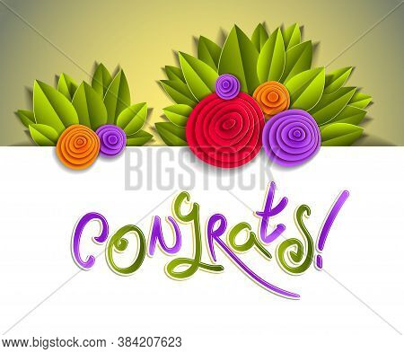 Congratulation Congrats Greeting Card With Fresh Green Leaves And Colorful Flowers, Hand Written Scr