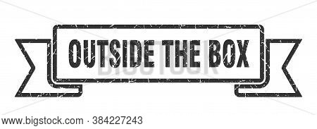 Outside The Box Ribbon. Outside The Box Grunge Band Sign. Banner