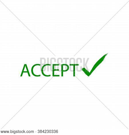 Accept Lettering Sign Icon. Vector Illustration Eps 10