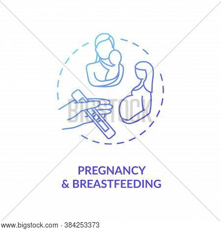 Pregnancy And Breastfeeding Concept Icon. Motherhood, Mom And Baby Health Care. Childbearing And Bre