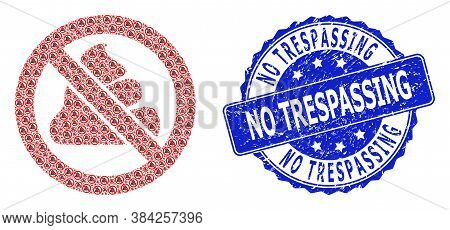 No Trespassing Scratched Round Seal Print And Vector Recursive Mosaic Forbidden Shit. Blue Seal Incl