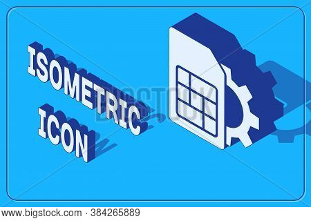 Isometric Sim Card Setting Icon Isolated On Blue Background. Mobile Cellular Phone Sim Card Chip. Mo