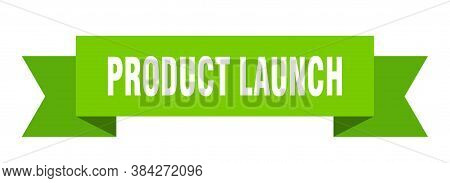 Product Launch Ribbon. Product Launch Isolated Band Sign. Banner