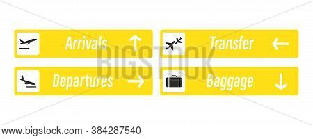 Airport Sign. Arrivals, Departures, Baggage And Transfer - Information Board Signs. Check In, Inform