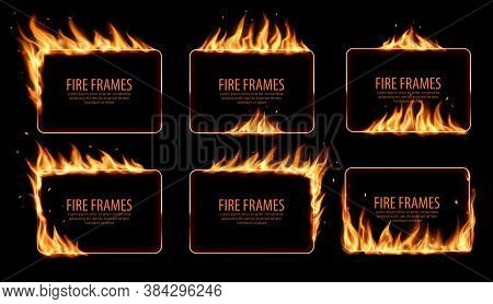 Rectangular Fire Frames, Vector Burning Borders. Realistic Burn Flame Tongues With Flying Particles