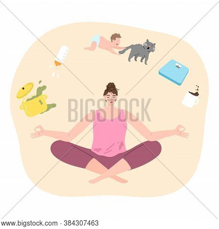 Woman Trying To Concentrate And Not To Think About Child, Cooking, Housework And Meditating