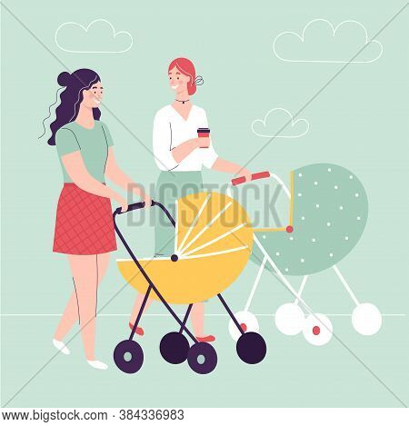 Two Young Women Walking With Baby Carriages, Talking And Smiling.concept Of Happy Motherhood, Female
