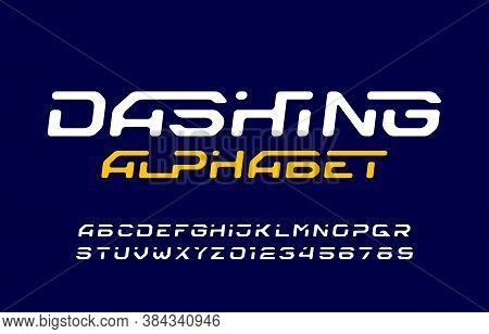 Dashing Alphabet Font. Dynamic Letters And Numbers. Stock Vector Typescript For Your Typography Desi