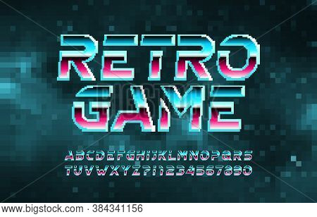 Retro Game Alphabet Font. Pixel Letters, Numbers And Symbols. Digital Background. 80s Arcade Video G