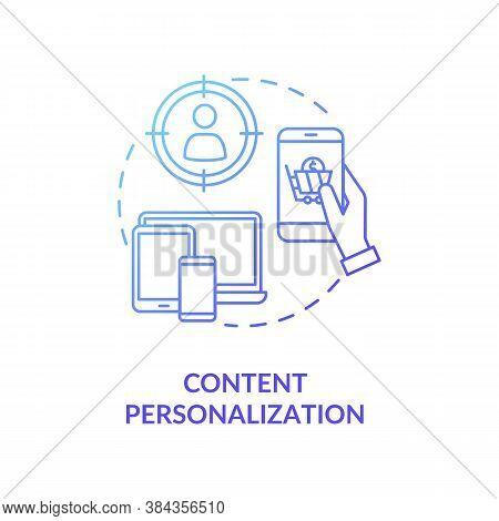 Content Personalization Concept Icon. Digital Marketing Campaign Idea Thin Line Illustration. E-comm