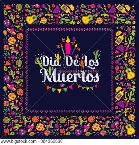 Dias De Los Muertos Typography Banner Vector. In English- Feast Of Death.mexico Design For Fiesta Ca