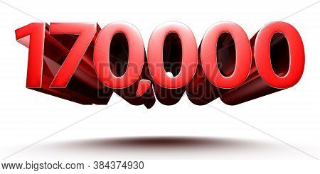 3d Illustration 1.7 Hundred Thousand Red Isolated On A White Background.(with Clipping Path).
