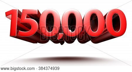 3d Illustration 1.5 Hundred Thousand Red Isolated On A White Background.(with Clipping Path).