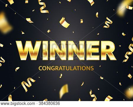 Winner Glowing Gold Text With Flying Confetti. Luxury Glitter Congratulations Banner. You Are Win Br