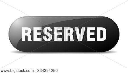 Reserved Button. Reserved Sign. Key. Push Button.