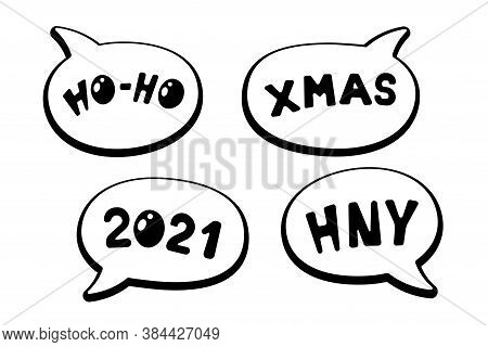 Holiday Cartoon Comic Speech Bubble Sticker Collection With Various Messages Ho-ho Xmas Hny 2021. Me