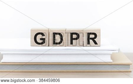 Gdpr General Data Protection Regulation Concept. Cubes With Text Gdpr.