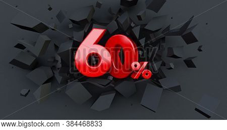 Abstract Explosion Background. 60 Ten Percent Sale. Black Friday Idea. Up To 60%. Broken Black Wall