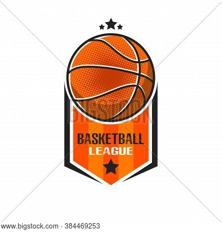 Basketball Logo Design Template. Basketball Emblem Pattern. Vintage Style On Isolated Background. Pr