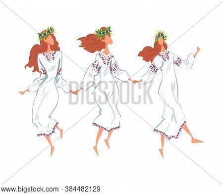 Pagan Ritual Dance, Three Slavic Young Women Dancing Wearing Traditional Dress And Wreath Of Flowers