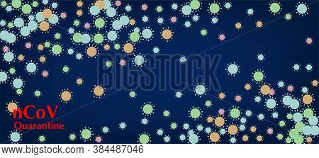Ncov Quarantine Vector Banner. Virus Protection Flat Corona Web Page. Business Information During Co