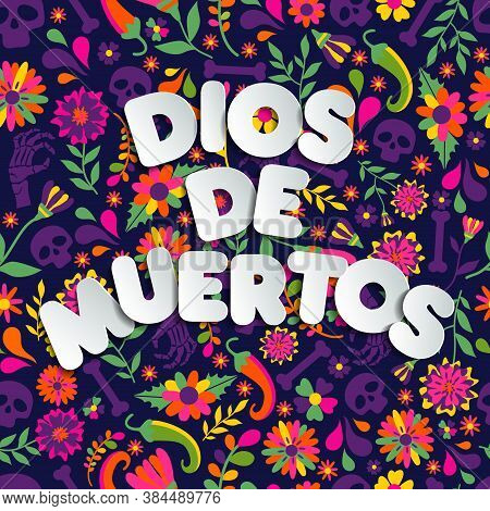Dias De Los Muertos Typography Banner Vector. In English- Feast Of Death. Mexico Design For Fiesta C