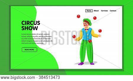 Circus Show Performance Juggler Throw Balls Vector