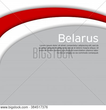 Abstract Waving New Flag Of Belarus. Protest Actions. Creative Background For Design Of The Patrioti